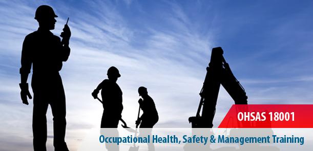 OHSAS 18001 Training Riyadh Saudi Arabia KSA